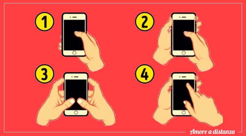 Come tieni il cellulare in mano